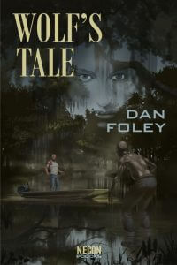 Wolf's Tale by Dan Foley