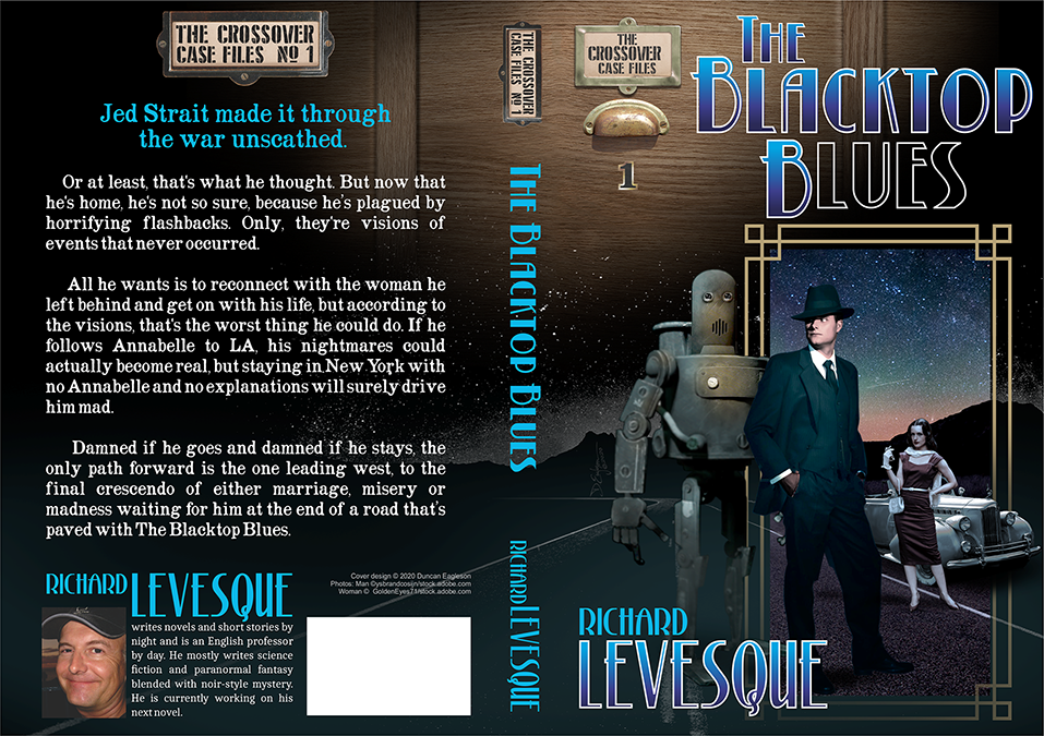 The Blacktop Blues by Richard Levesque