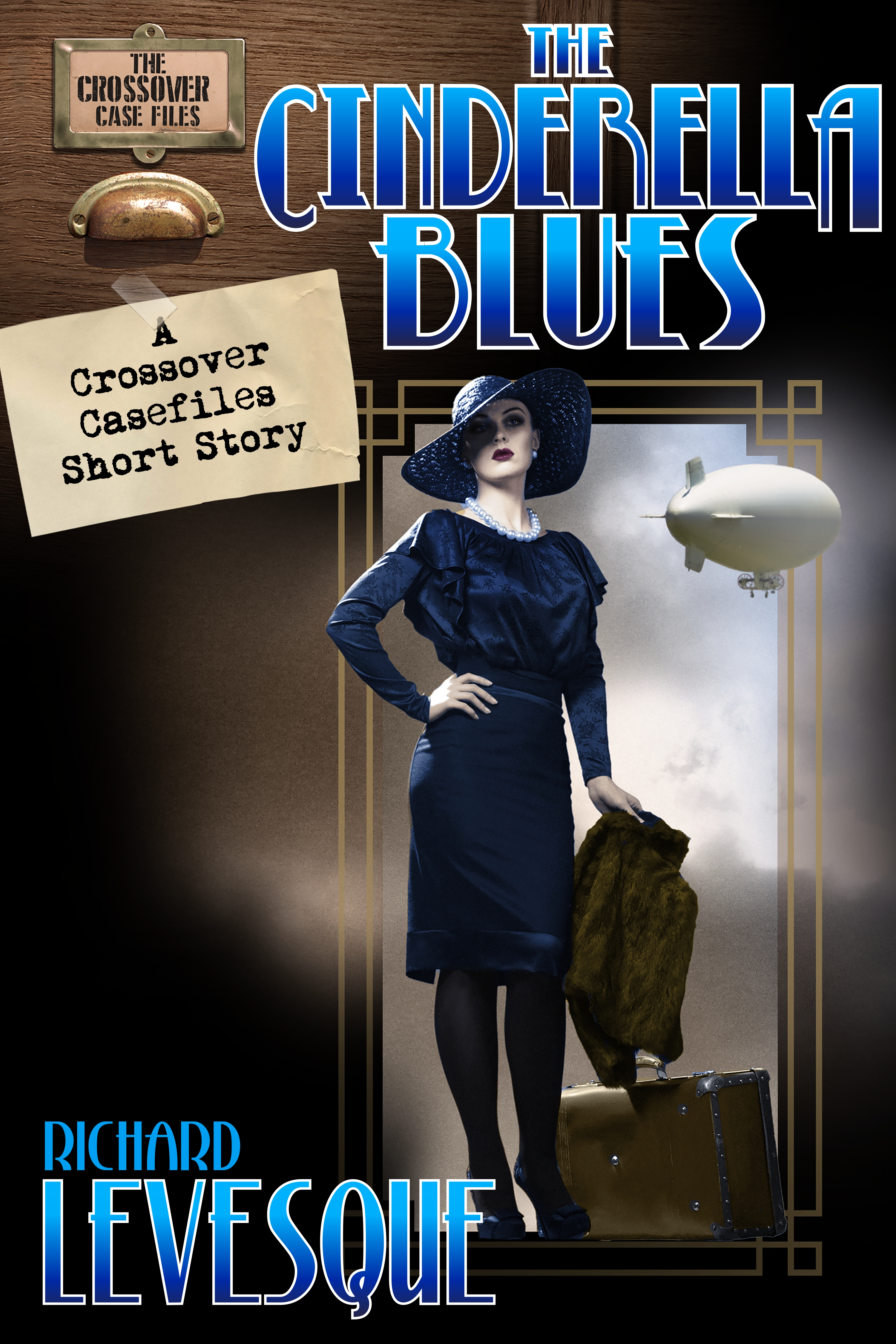 The Cinderella Blues by Richard Levesque