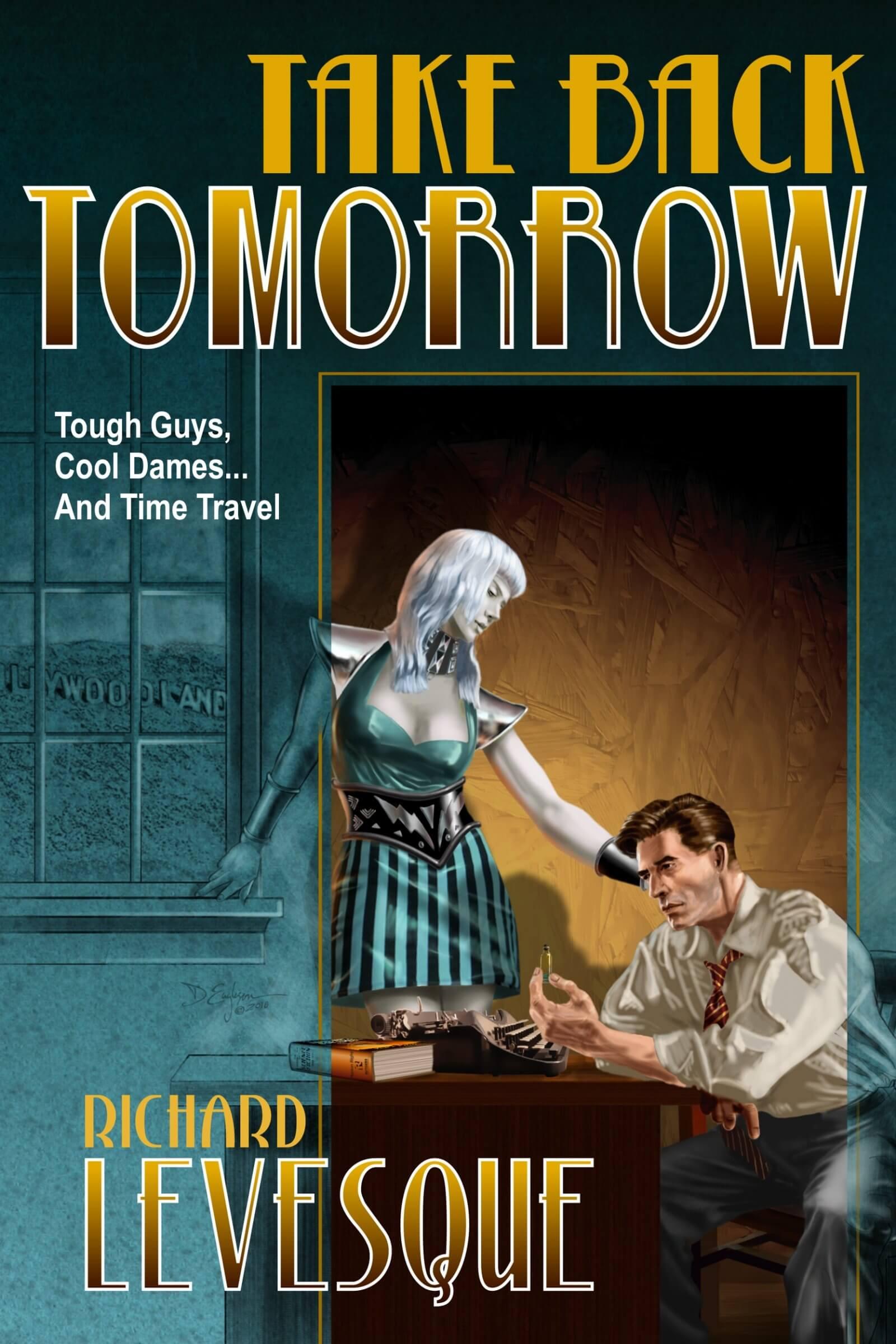 Take Back Tomorrow book cover design by Corvid Design